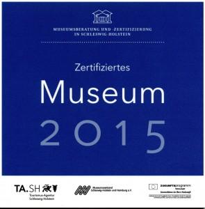 Plakette Museumszertifizierung 2015
